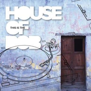 Dj_Kazeeck_This_Is_the_House_of_Bob